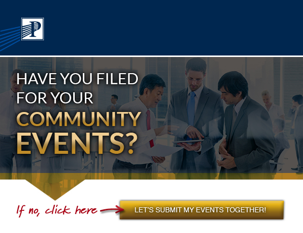 Premier Marketing® (Logo)  | Have you filed for your community events? If no, click here: Let's submit my events together (button)