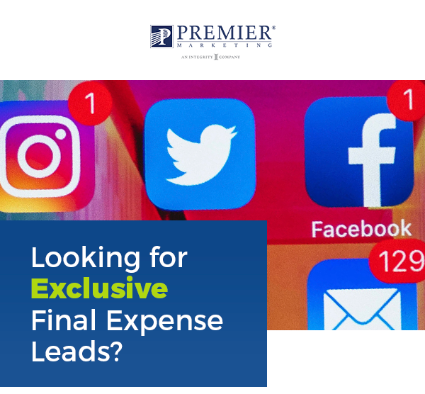 Premier Marketing | Looking for Exclusive Final Expense Leads?