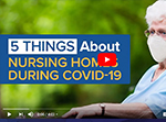 5 Things about Nursing Homes During COVID-19