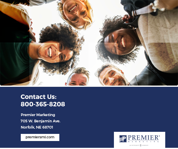 Contact Us: Premier Marketing 705 W. Benjamin Ave. Norfolk, NE 68701 (Premier Logo)